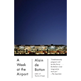 A Week at the Airport (Vintage International)