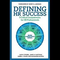 Defining HR Success: 9 Critical Competencies for HR Professionals