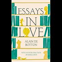 Essays In Love: Picador Classic